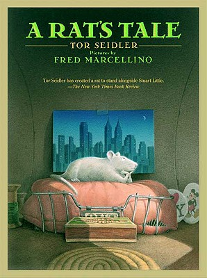 A Rat's Tale By Seidler, Tor/ Marcellino, Fred (ILT)