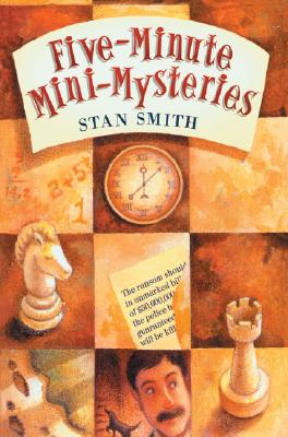 Five-Minute Mini-Mysteries By Smith, Stan/ O'Malley, Kathleen (ILT)