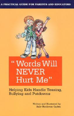 Words Will Never Hurt Me By Ogden, Sally Northway