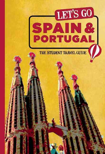 Let's Go Spain, Portugal & Morocco By Harvard Student Agencies, Inc. (COR)